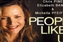 People Like Us | confira o novo vídeo featurette para a comédia dramática com Chris Pine e Elizabeth Banks