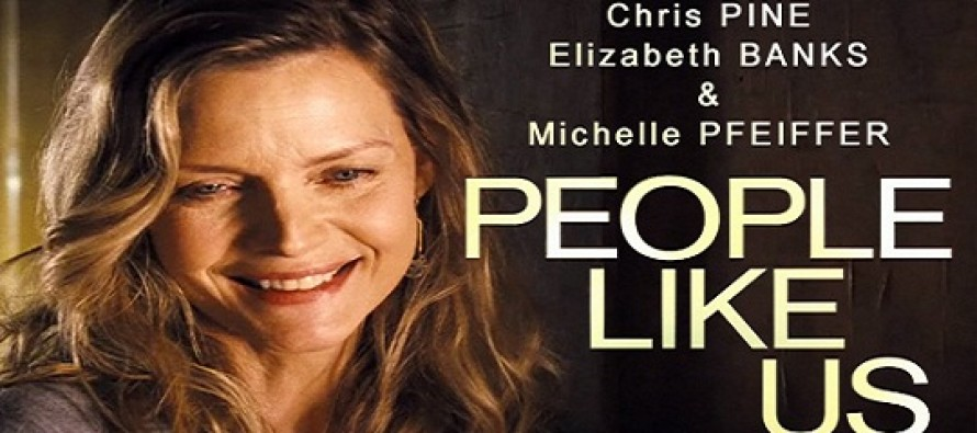 People Like Us : primeiro trailer para comédia dramática com Chris Pine e Elizabeth Banks