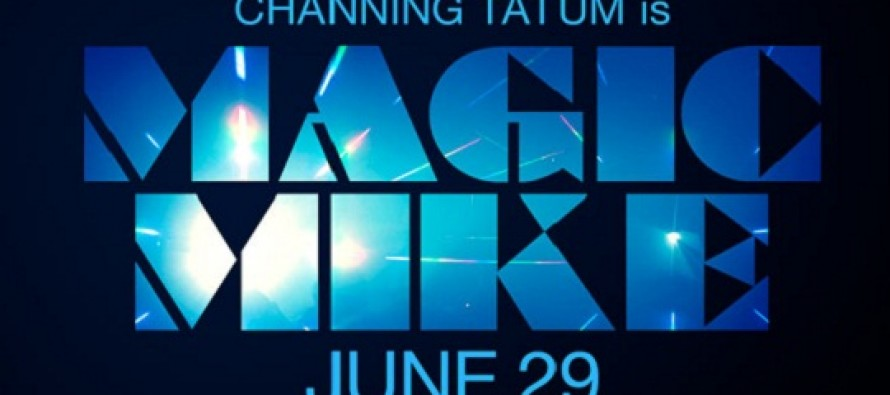 Magic Mike | veja o novo cartaz para a comédia com Channing Tatum, Matthew McConaughey e Alex Pettyfe