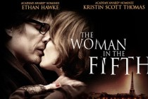 The Woman in the Fifth | Ethan Hawke e Kristin Scott Thomas estampam novo cartaz oficial para adaptação