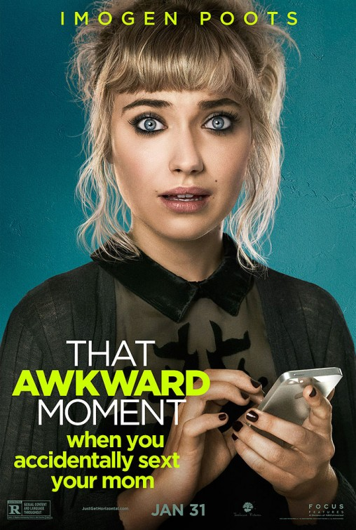 That Awkward Moment-Official Poster Banner PROMO CHAR-20NOVEMBRO2013-01