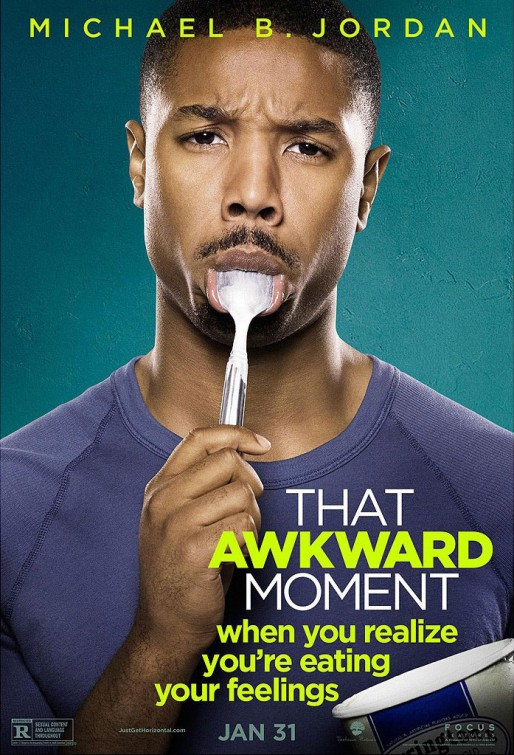 That Awkward Moment-Official Poster Banner PROMO CHAR-22NOVEMBRO2013-01