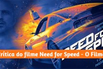 Confira a crítica de Need for Speed – O Filme