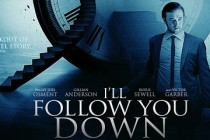 Thriller sci-fi I'LL FOLLOW YOU DOWN, com Haley Joel Osment e Gillian Anderson, ganha TRAILER e PÔSTER!