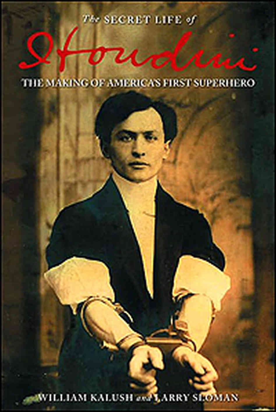 The Secret Life of Houdini The Making of America's First Superhero-28MAIO2014