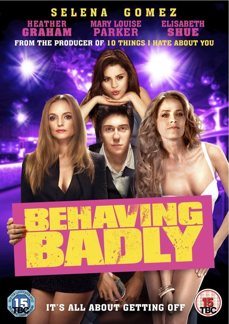Behaving Badly-Official Poster Banner PROMO-07JULHO2014-04
