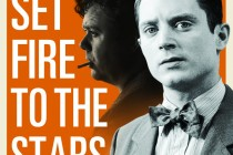 Filme sobre Dylan Thomas, o drama SET FIRE TO THE STARS ganha novo TRAILER e PÔSTER