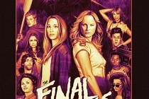 Veja o novo PÔSTER de THE FINAL GIRLS, estrelado por Malin Akerman e Taissa Farmiga