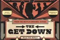 Trilha sonora de 'The Get Down' é disponibilizada nas plataformas digitais