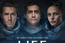 PÔSTER do sci-fi VIDA destaca Jake Gyllenhaal, Rebecca Ferguson & Ryan Reynolds