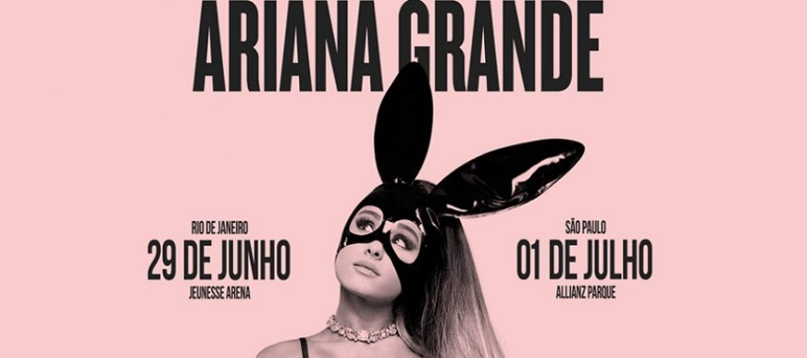 Ariana Grande confirma shows da Dangerous Woman Tour no Brasil