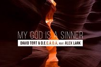 "Austro lança ""My God Is A Sinner"", de David Tort & D.E.C.A.D.A"