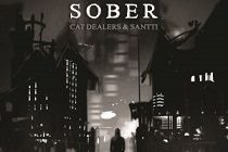 "Cat Dealers lançam o single ""Sober"""