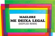 "Maglore lança remix de ""Me Deixa Legal"""